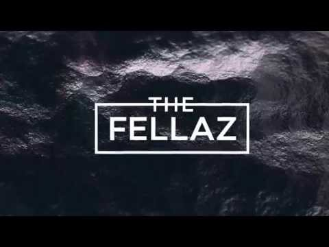 The Fellaz - The Fellaz - I'll use you