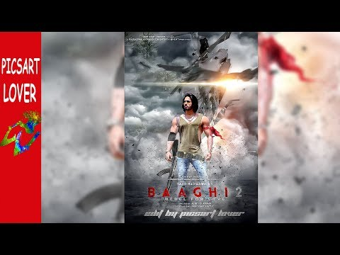 BAAGHI MOVIE POSTER EDITING IN PICSART || EDIT BY PICSART LOVER || MOVIE POSTER