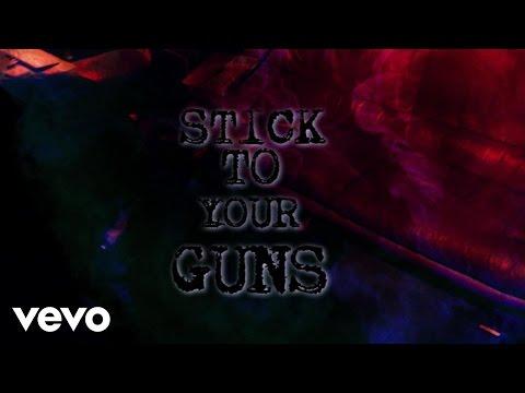 Stick to Your Guns (Lyric Video)