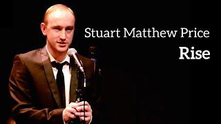 Stuart Matthew Price - RISE (Kerrigan-Lowdermilk)