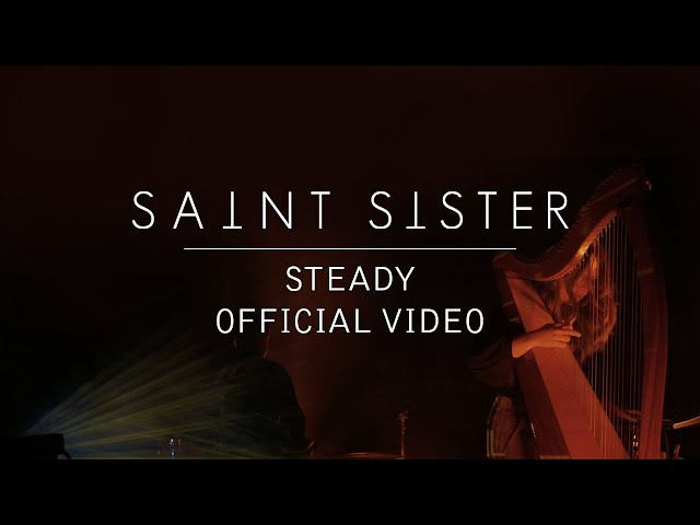 Steady - Saint Sister