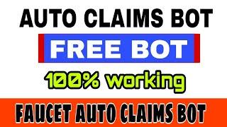 Bitcoin Faucet Bot | Auto Claim Faucet Bot | Earn Free Bitcoin