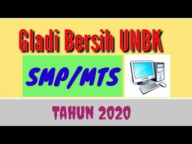 Gladi Bersih UNBK SMP/MTS_ 2020_Indor Media2