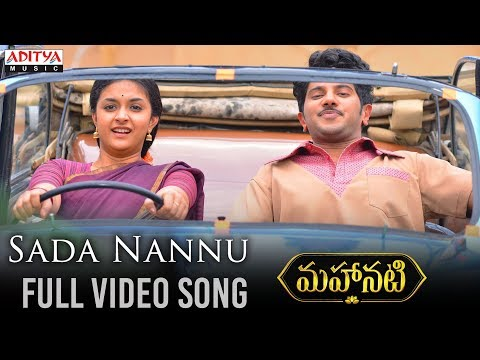 Sada Nannu Full Video Song Mahanati Video Songs Keerthy Suresh Dulquer
