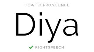 🔴 Diya - How to pronounce Diya - American Girl Name