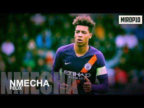 FELIX NMECHA ✭ MAN CITY ✭ Skills & Goals ✭ 2018/2019 ✭