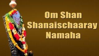 Om Shan Shanais Chaaray Namaha  Latest Shani Mantra