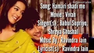 Hamari Shaadi Mein Lyrics - Vivah _ Shahid   - YouTube