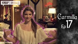 Carmilla | Episode 17 | Based on the J. Sheridan Le Fanu Novella