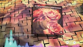 Amir Hussain & Driftmoon - Stories Written With Roses (Official Music Video Teaser) (HD) (HQ)