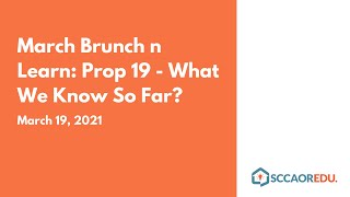 Brunch n Learn: Prop 19 – What We Know So Far?