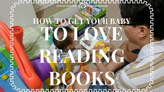 How to get your baby to love reading books