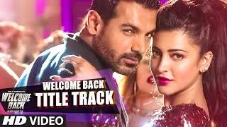 Welcome Back (Title Track) - Song Video - Welcome Back