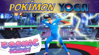 Pokemon   A Cosmic Kids Yoga Adventure
