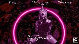 Chris Brown - No Guidance (Audio) ft. Nicki Minaj, Drake (Remix) [Mashup]