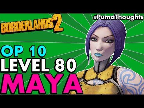 Borderlands 2: The BEST Level 80 OP 10 MAYA the Siren Build! (Solo & Coop Skill Tree) #PumaThoughts
