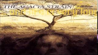 The Acacia Strain - ...And Life Is Very Long (FULL ALBUM)