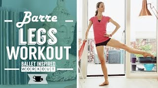 Barre Legs Workout by Lazy Dancer Tips