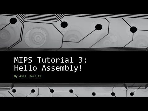 MIPS Tutorial 3   Hello Assembly!