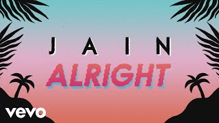 Jain - Alright (Lyrics Video) - YouTube