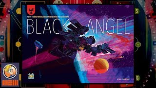 Black Angel — Fun & Board Games w/ WEM