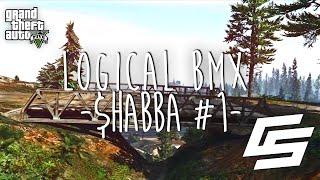 Logical: Shabba #1 - GTA V BMX Stunt Montage