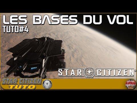 Les Bases du Vol sur Star Citizen en 2020 [FR] Tuto#4
