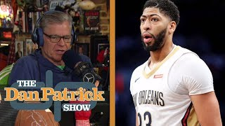 Pelicans don't want to trade Anthony Davis before deadline   The Dan Patrick Show   NBC Sports