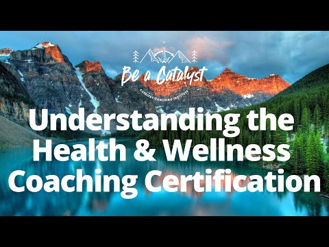 What Makes the Catalyst Health & Wellness Coach Certification ...
