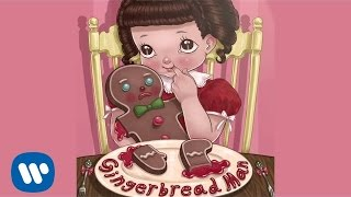 Melanie Martinez - Gingerbread Man (Audio)