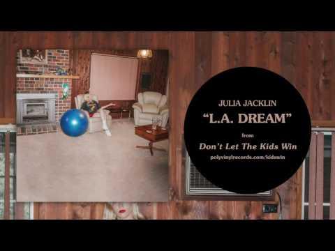Julia Jacklin - L.A. Dream [OFFICIAL AUDIO]