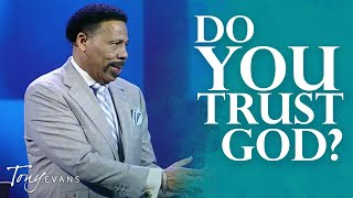 God Knows What He is Doing | Sermon by Tony Evans