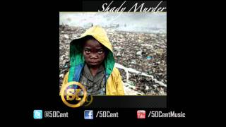 Shady Murder by 50 Cent (Street king Energy Drink #9) | 50 Cent Music