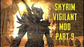 Exploring Malada! Vigilant Mod (Fully Voiced) Part 9 Skyrim SE - Live Stream