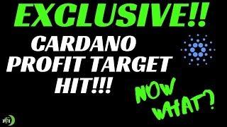 CARDANO (ADA) | PROFIT TARGET HIT!!! (NOW WHAT?)