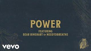 Chris Tomlin - Power (Audio) Ft. Bear Rinehart Of NEEDTOBREATHE