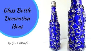 Bottle Decoration Ideas/ Bottle Art
