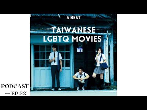 我喜欢的台湾同志电影 Taiwanese LGBTQ Movies