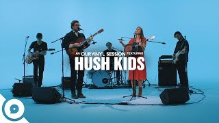Hush Kids   Talking To Myself | OurVinyl Sessions