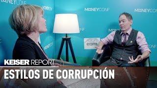 Estilos de corrupción - Keiser report en español (1242)