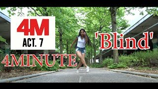 Blind - 4MINUTE 포미닛 Dance