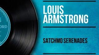 Louis Armstrong - Satchmo Serenades (Full Album)
