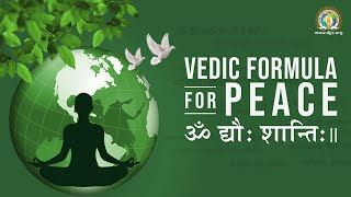 Vedic Formula for PEACE | ॐ द्यौः शान्ति: | #InternationalDayOfPeace DJJS Presentation