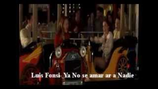 ya no se amar- Luis Fonsi