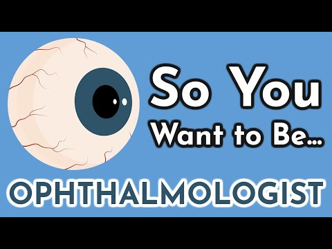 So You Want to Be an OPHTHALMOLOGIST [Ep. 10]