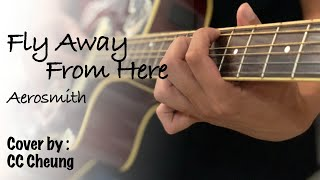 (Aerosmith) - Fly away from here unplugged CC Cheung fingerstyle guitar