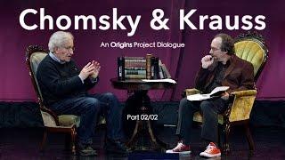 Noam Chomsky & Lawrence Krauss: An Origins Project Dialogue (Part 2)