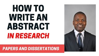 HOW TO WRITE AN ABSTRACT IN RESEARCH   DISSERTATION   THESIS