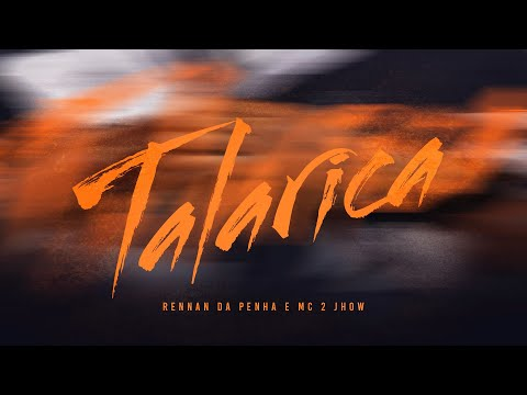 Talarica (part. MC 2jhow) – Rennan da Penha