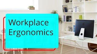 Ergonomics At Workplace